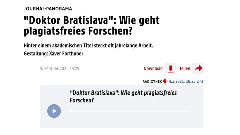 Ö1, Journal-Panorama, »›Doktor Bratislava‹: Wie geht plagiatsfreies Forschen?«, 04.02.2021
